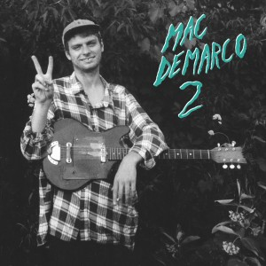 Mac DeMarco – Ode To Viceroy