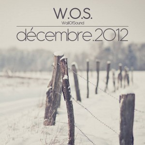 Wall Of Sound #2 | Décembre 2012 Playlist