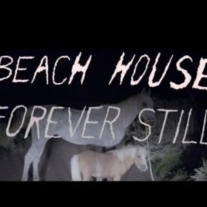 Beach House – Forever Still
