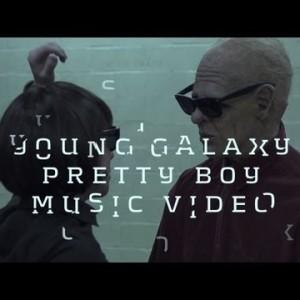 Young Galaxy – Pretty Boy