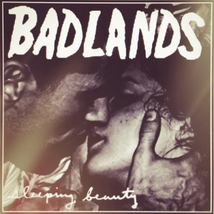Badlands – Sleeping Beauty