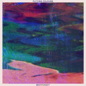 Flyying Colours – Wavygravy