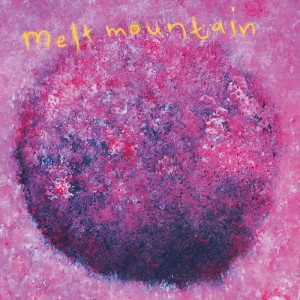 Melt Mountain – Golden Booms and More Hopes
