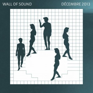 Wall Of Sound #14 | Décembre 2013 Playlist