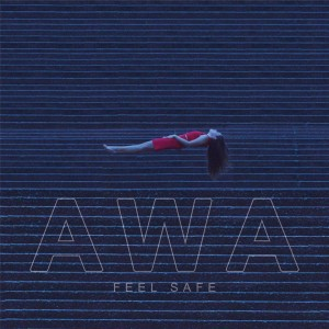 All We Are – Feel Safe