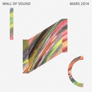 Wall Of Sound #17 | Mars 2014 Playlist