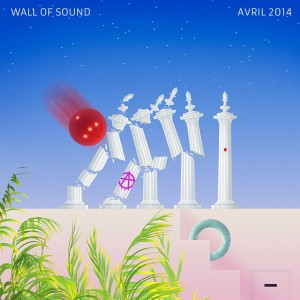 Wall Of Sound #18 | Avril 2014 Playlist
