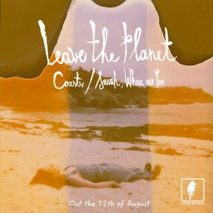 Leave the Planet – Coasts