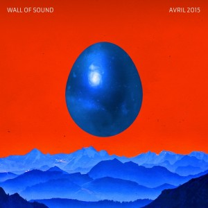 Wall Of Sound #29 | Avril 2015 Playlist